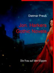 Jon  Harkers Gothic Novels PDF