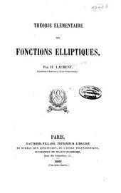 Théorie élémentaire des fonctions elliptiques