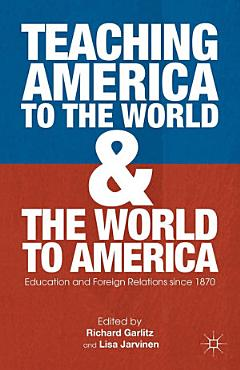 Teaching America to the World and the World to America PDF
