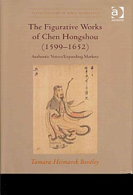 The Figurative Works of Chen Hongshou  1599 1652