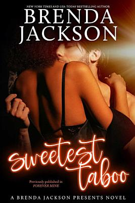 THE SWEETEST TABOO  The Bennett Family and the Masters Family Book 2 5
