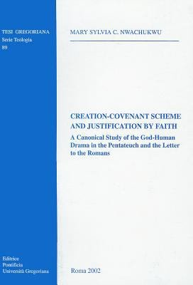 Creation covenant Scheme and Justification by Faith