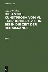 Eduard Norden: Die antike Kunstprosa vom VI. Jahrhundert v. Chr. bis in die Zeit der Renaissance: Band 1