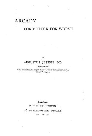Arcady  for Better for Worse PDF