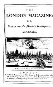 The London Magazine, Or, Gentleman's Monthly Intelligencer: Volume 4
