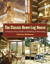 The Classic Hewn Log House