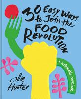 30 Easy Ways to Join the Food Revolution PDF