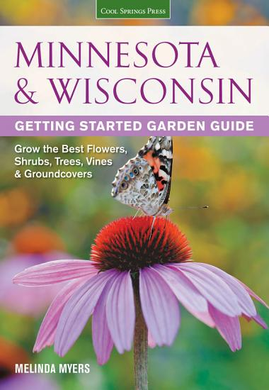 Minnesota   Wisconsin Getting Started Garden Guide PDF