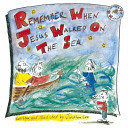 Remember When Jesus Walked on the Sea PDF