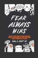 Fear Always Wins