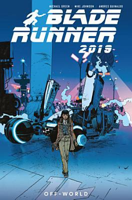 Blade Runner 2019  Off World