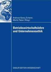 Betriebswirtschaftslehre und Unternehmensethik