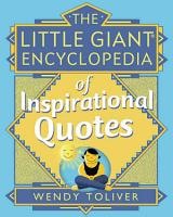 The Little Giant Encyclopedia of Inspirational Quotes PDF