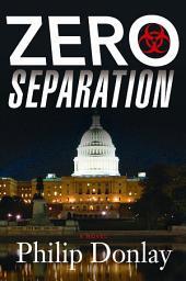 Zero Separation: A Donovan Nash Thriller