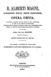 B. Alberti Magni Ratisbonensis episcopi, ordinis Prædicatorum, Opera omnia: ex editione lugdunensi religiose castigata, Volume 23