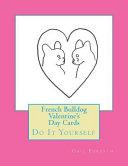 French Bulldog Valentine's Day Cards