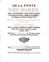 De la fonte, des mines, des fonderies, &c: Avec 55 planches représentant les différens fourneaux décrits dans ce traité, auquel on a ajouté quelques notes