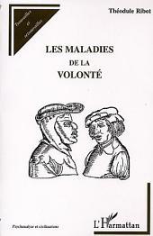 LES MALADIES DE LA VOLONTÉ