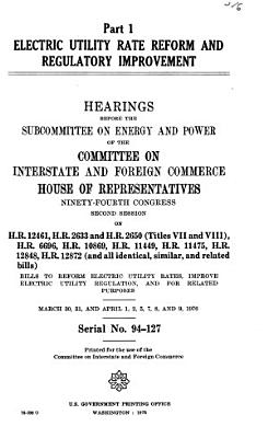 Electric Utility Rate Reform and Regulatory Improvement