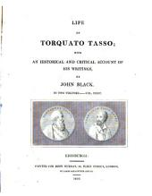 Life of Torquato Tasso: Volume 1