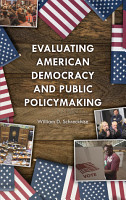 Evaluating American Democracy and Public Policymaking PDF