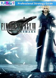 Final Fantasy 7 Remake Strategy Guide Walkthrough Hints Tips And Tricks Book PDF