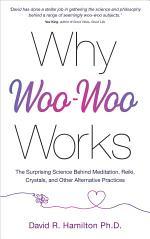 Why Woo Woo Works