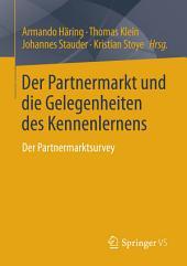 Der Partnermarkt und die Gelegenheiten des Kennenlernens: Der Partnermarktsurvey