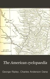 The American Cyclopaedia: A Popular Dictionary for General Knowledge, Volume 13