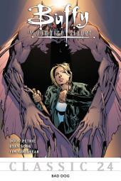 Buffy the Vampire Slayer Classic #24: Bad Dog