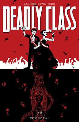 Deadly Class Vol  8  Never Go Back