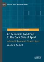 An Economic Roadmap to the Dark Side of Sport PDF