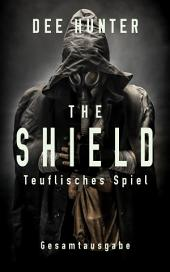 The Shield. Teuflisches Spiel (Gesamtausgabe): Dystopie – Science Fiction