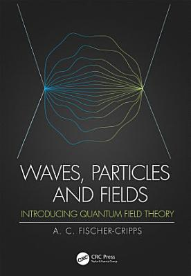 Waves  Particles and Fields PDF