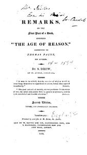 "Remarks, on the first part of a book, entitled ""The Age of Reason,"" addressed to Thomas Paine, its author"