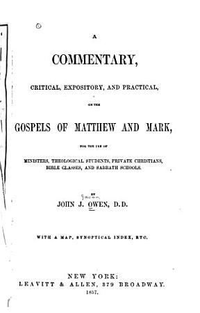 A Commentary  Critical  Expository  and Practical  on the Gospels of Matthew and Mark PDF