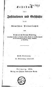 Lehrbuch für institutionen und geschichte des römischen privatrechts: Band 1