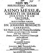 Philologema sacrum de asino Messiae, Christi in urbem Jerosolymam vectore