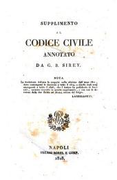 Supplimento al codice civile annotato da G.B.Sirey. ..