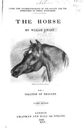 The Horse: With a Treatise of Draught