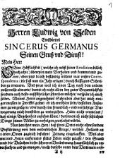 Herren Ludwig von Selden Entbietet Sincerus Germanus Seinen Gruß und Dienst!