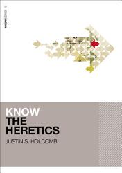Know The Heretics Book PDF