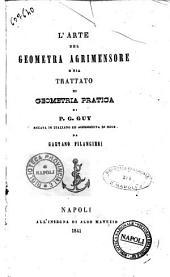 L'arte del geometra agrimensore, o sia Trattato di geometria pratica di P. G. Guy