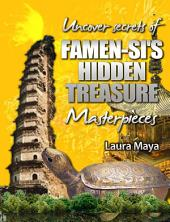 Uncover Secrets of Famen-Si's Hidden Treasure Masterpieces