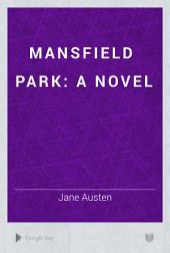 Mansfield Park: A Novel