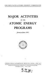 Major Activities in the Atomic Energy Programs