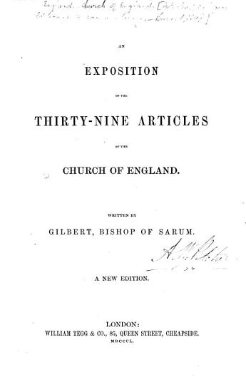 An Exposition of the Thirty Nine Articles of the Church of England     A new edition PDF
