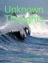Unknown Thoughts