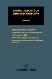 Annual Reports on NMR Spectroscopy: Volume 33