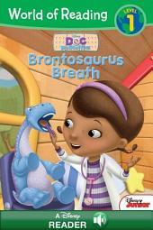 World of Reading Doc McStuffins: Brontosaurus Breath: A Disney Read Along (Level 1)